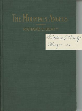 The Mountain Angels; Trials of the Mountaineers of the Blue...