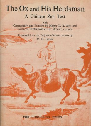 The Ox and His Herdsman: A Chinese Zen Text; Commentary...