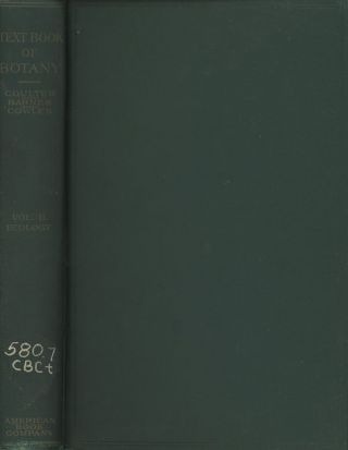A Textbook of Botany for Colleges and Universities; Vol. II, Ecology. John Merle Coulter, Charles...