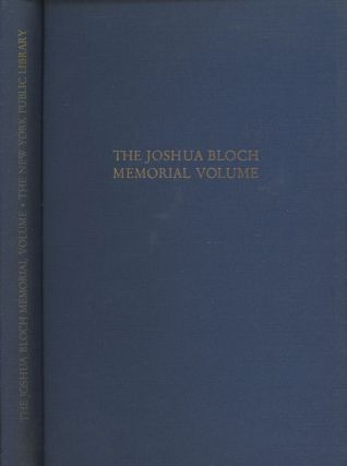 The Joshua Bloch Memorial Volume: Studies In Booklore and History