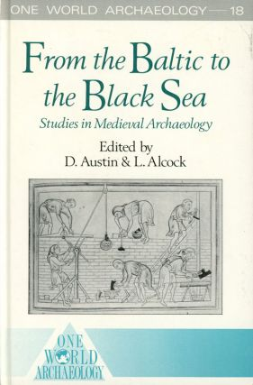 From the Baltic to the Black Sea: Studies in Medieval...