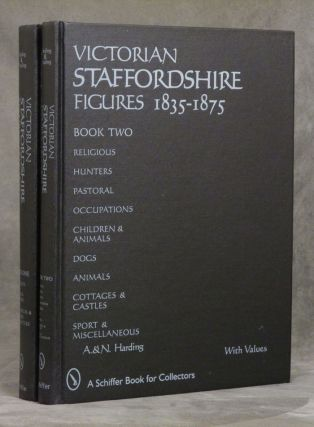 Victorian Staffordshire Figures 1835-1875, 2 vols.--, Book One: Portraits, Naval...