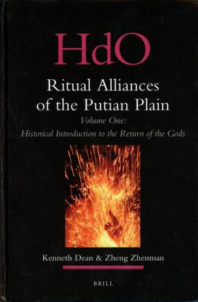 Ritual Alliances of the Putian Plain, Volume One: Historical Introduction...