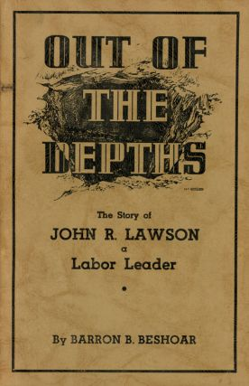 Out of the Depths: The Story of John R. Lawson...