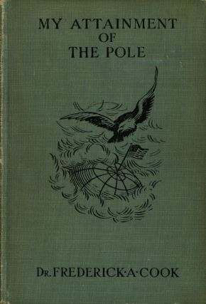 My Attainment of the Pole; Being the Record of the...