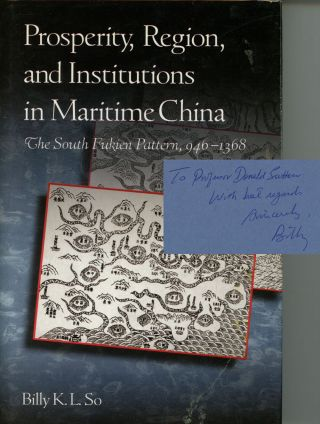 Prosperity, Region, and Institutions in Maritime China: The South Fukien...