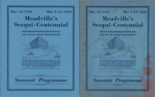 2 copies of Meadville's Sesqui-Centennial; Souvenir Programme; May 12, 1788 -- May 8-12, 1938....