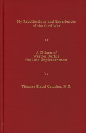 My Recollections and Experiences of the Civil War, or A....