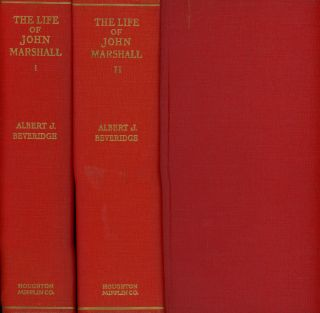 The Life of John Marshall, 4 vols. bound in 2