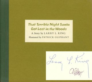 That Terrible Night Santa Got Lost in Woods. Larry L. King, ill Patrick Oliphant