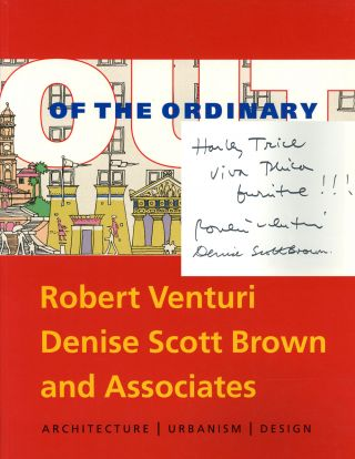 Out of the Ordinary; Robert Venturi, Denise Scott Brown and...