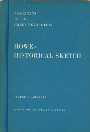 An Historical Sketch of the Greek Revolution, Part I: Books...