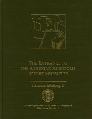 The Entrance to the Athenian Acropolis Before Mnesicles; Archaeological Institute...