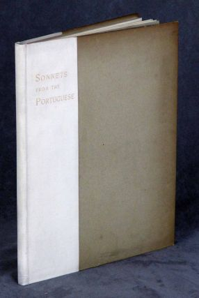 Sonnets from the Portuguese by Elizabeth Barrett Browning; To which...