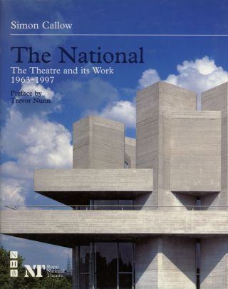 The National: The Theatre and its Work, 1963-1997