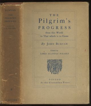 The Pilgrim's Progress, from this World to That which is to Come. John Bunyan, ed James Blanton...