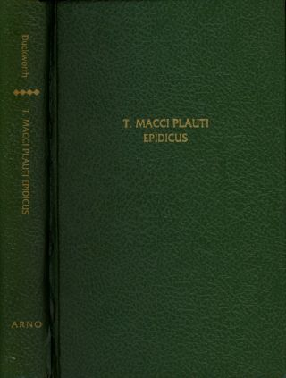 T. Macci Plauti: Epidicus; Edited with Critical Apparatus and Commentary