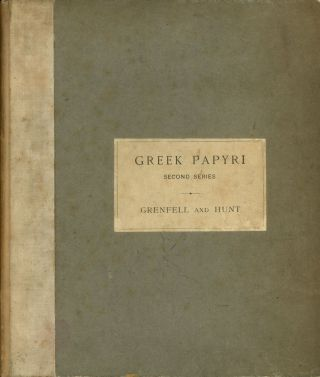 New Classical Fragments and Other Greek and Latin Papyri; Greek...