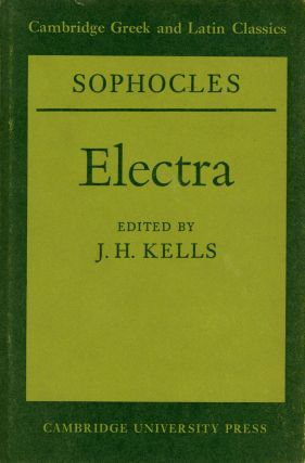 Sophocles: Electra; Cambridge Greek and Latin Classics