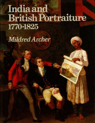 India and British Portraiture, 1770-1825