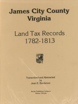 James City County, Virginia; Land Tax Records, 1782-1813