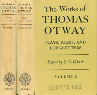 The Works of Thomas Otway: Plays, Poems, and Love-Letters; 2...