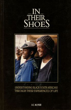 In Their Shoes: Understanding Black South Africans Through Their Experiences...