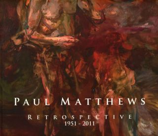 Paul Matthews, Retrospective, 1951-2011; The Trenton City Museum at Ellarslie