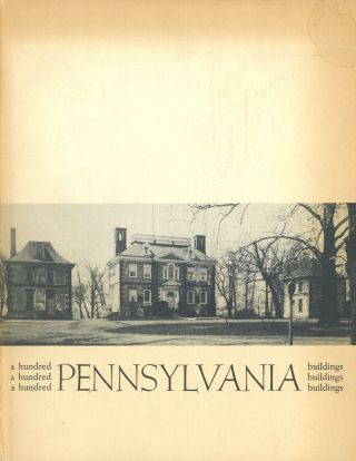 A Hundred Pennsylvania Buildings