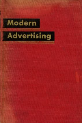 Modern Advertising. Kenneth M. Goode