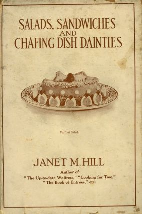 Salads, Sandwiches and Chafing Dish Dainties