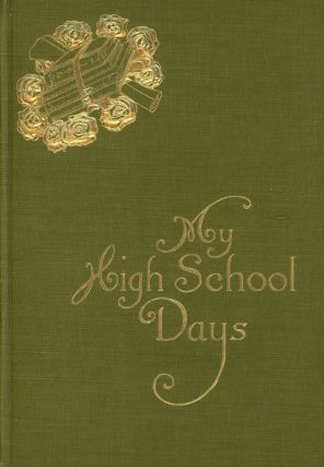 My High School Days; With illustrations by L. J. Bridgman