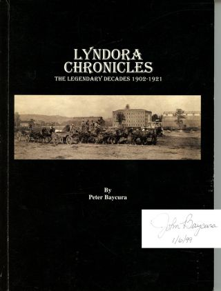 Lyndora Chronicles: The Legendary Decades, 1902-1921