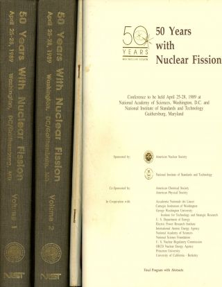 50 Years with Nuclear Fission, 2 vols. + program; National...