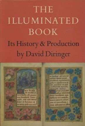 The Illuminated Book: Its History and Production; Revised Edition