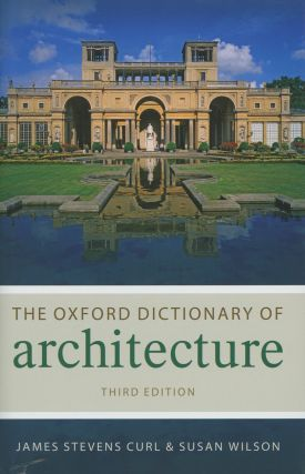 The Oxford Dictionary of Architecture; Third Edition