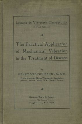 The Practical Application of Mechanical Vibration in the Treatment of...