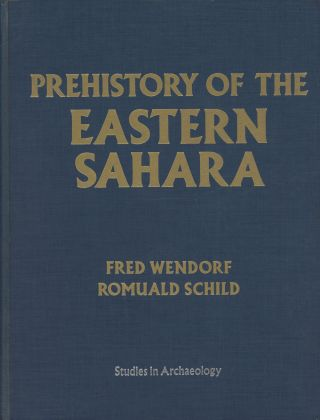 Prehistory of the Eastern Sahara; Studies in Archaeology