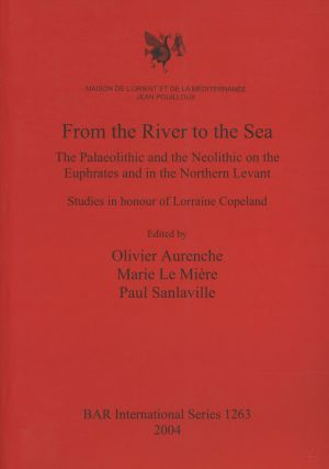 From the River to the Sea: The Paleolithic and the...