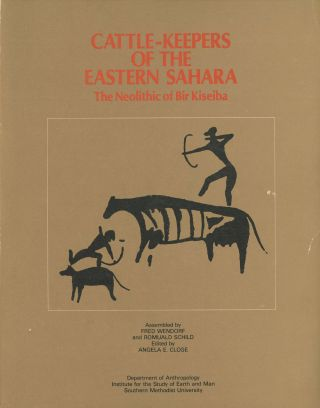 Cattle-Keepers of the Eastern Sahara: The Neolithic of Bir Kiseiba