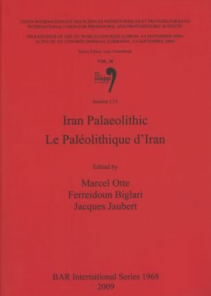 Iran Palaeolithic / Le Paleolithique D'iran: Proceedings of the XV...