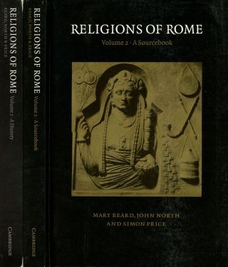 Religions of Rome, 2 vols.--Volume 1: A History & Volume 2: A Sourcebook; :