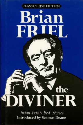 The Diviner: The Best Stories of Brian Friel; Classic Irish...