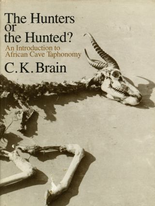 The Hunters or the Hunted?: An Introduction to African Cave...