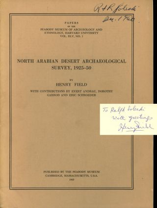 North Arabian Desert Archaeological Survey, 1925-50; Papers of the Peabody...
