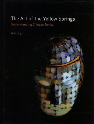 The Art of the Yellow Springs: Understanding Chinese Tombs