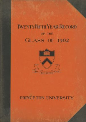 Twenty-Fifth Year Record of the Class of 1902, Princeton University, 1902-1927