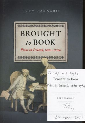 Brought to Book: Print in Ireland, 1680-1784