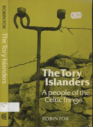 The Tory Islanders: A People of the Celtic Fringe. Robin Fox