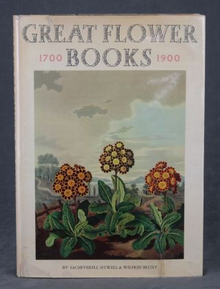 Great Flower Books, 1700-1900; A Biliographical Record of Two Centuries...